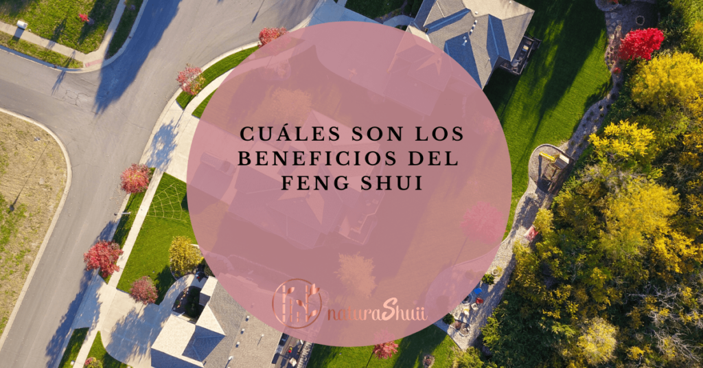 Beneficios Feng Shui