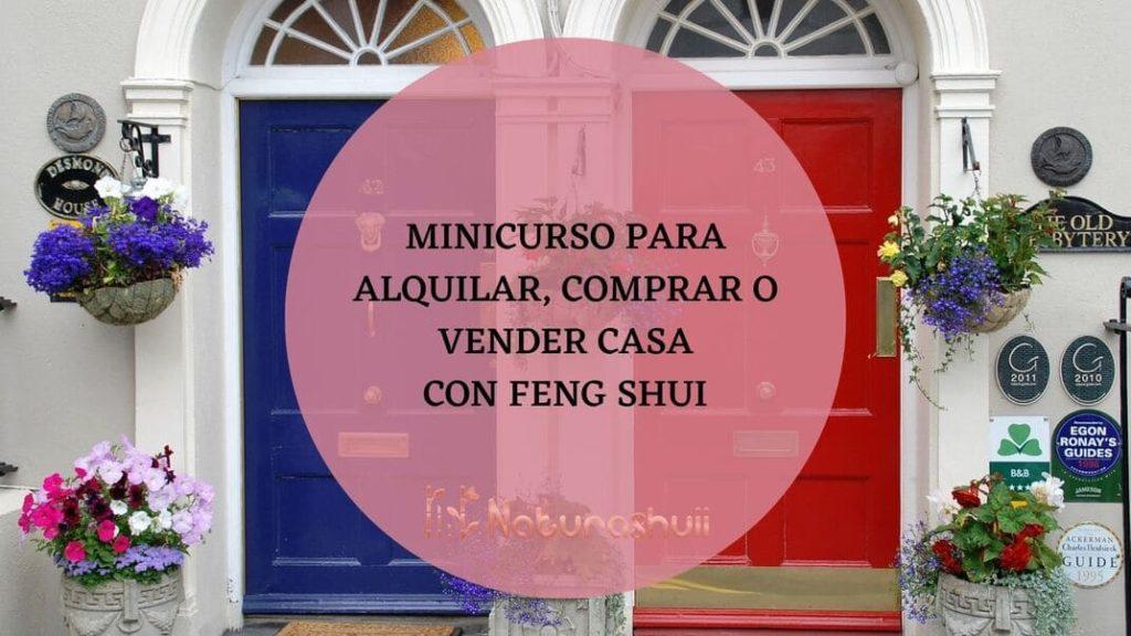 Minicurso para alquilar, comprar o vender casa con feng shui